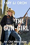 The Gun-Girl:An Old West Story