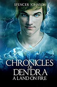 Chronicles Of Den'dra: A Land On Fire by Spencer Johnson ebook deal