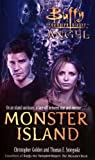 Monster Island (Buffy/Angel Crossover) (0743490002) by Golden, Christopher