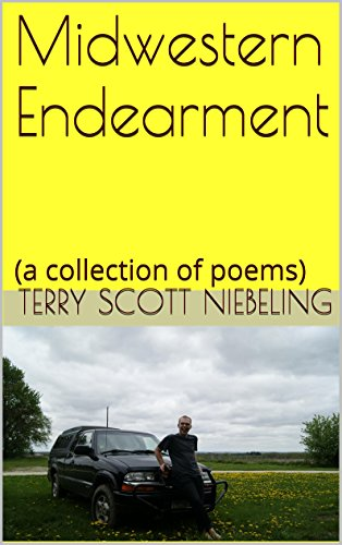 Midwestern Endearment: (a collection of poems) PDF
