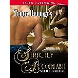 Strictly Accountable [Stud Service 2] (Siren Publishing Classic) ~ Tonya Ramagos
