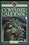 Container gardening (Alan Titchmarsh's gardening guides) (0600305953) by ALAN TITCHMARSH