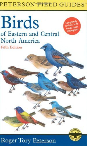 A Field Guide to the Birds of Eastern and Central North America (Peterson Field Guides)