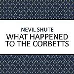 What Happened to the Corbetts? | Nevil Shute