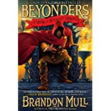 A World Without Heroesby Brandon Mull