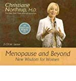 Menopause and Beyond: New Wisdom for Women (1401918425) by Northrup, Christiane