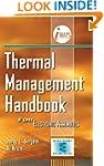 Thermal Management Handbook: For Elec...