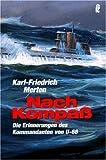 Nach Kompass: Erinnerungen (Ullstein Maritim) title=