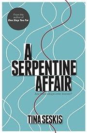 A Serpentine Affair