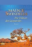 Die Tr�nen der Leopardin: Roman