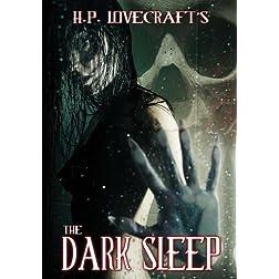 HP Lovecraft's The Dark Sleep