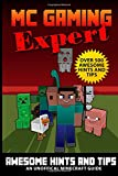 Terry Mayer Over 500 Awesome Hints & Tips - MineGuides: An Unofficial Minecraft Guide: 2 (Gaming Expert - Unofficial Minecraft Guides)