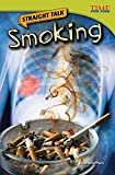 Straight Talk: Smoking (Time for Kids Nonfiction Readers: Level 4.5)