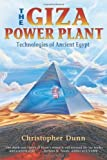 img - for The Giza Power Plant : Technologies of Ancient Egypt by Dunn, Christopher (1998) Paperback book / textbook / text book