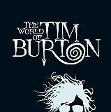 The World of Tim Burton (German and English Edition)