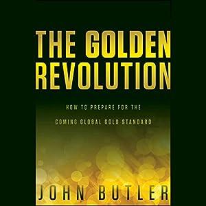 The Golden Revolution Hörbuch