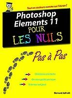 Photoshop Elements 11 Pas � Pas Pour les Nuls