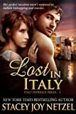 Lost In Italy: romantic suspense action adventure (Italy Intrigue Series Book 1)