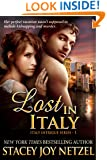 Lost In Italy: romantic suspense action adventure (Italy Intrigue Series Book 1)