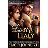 Lost In Italy (Italy Intrigue Series - 1)di Stacey Joy Netzel