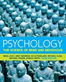 img - for Psychology: The Science of Mind and Behaviour book / textbook / text book