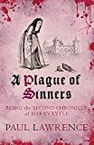 A Plague of Sinners: Being the Second Chronicle of Harry Lytle