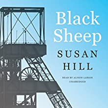 Black Sheep (       UNABRIDGED) by Susan Hill Narrated by Alison Larkin