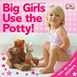 Sticker Reward Big Girls Use The Pottyby Dorling Kindersley