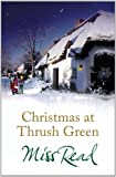 Christmas at Thrush Green Miss Read