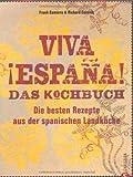 Viva Espana. Das Kochbuch