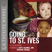 Going to St. Ives (Dramatization) | [Lee Blessing]