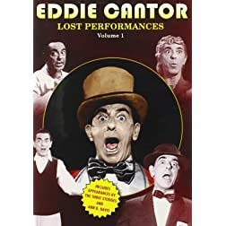 Eddie Cantor: The Lost Performances 1