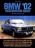 BMW '02 Restoration Guide (Restoration guides)