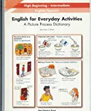 English for Everyday Activities: A Picture Process Dictionary English / Spanish
