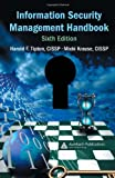 Information Security Management Handbook, Sixth Edition