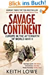 Savage Continent: Europe in the After...