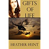 Gifts of Life (The Gift Series) ~ Heather Hunt