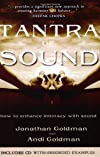 Tantra Of Sound: How To Enhance Intimacy With Sound