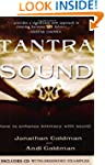 Tantra of Sound: How to Enhance Intim...