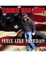 Feels Like Freedom