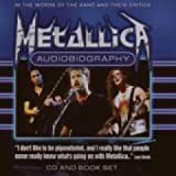 Metallica Audiobiography In The Words Of The Band And Their Critics + Book