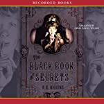 The Black Book of Secrets | F. E. Higgins