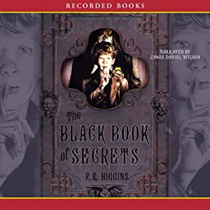 The Black Book of Secrets | [F. E. Higgins]