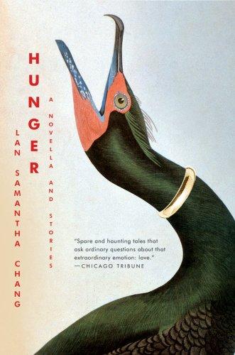 Hunger: A Novella and Stories, Lan Samantha Chang