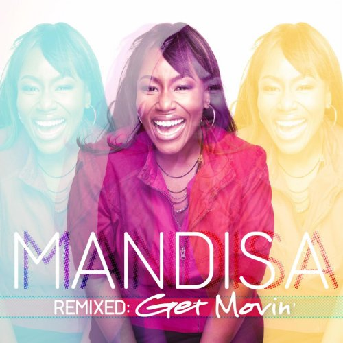 mandisa Remixed: Get Movin'