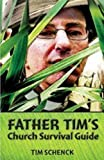 Father Tim's Church Survival Guide
