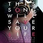 This Song Will Save Your Life | Leila Sales