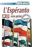 echange, troc Thierry J - L'Espéranto sans Peine ; Livre + CD Audio (x4)