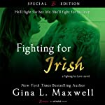 Fighting for Irish (       UNABRIDGED) by Gina L. Maxwell Narrated by Holly Fielding