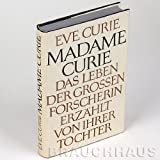 Madame Curie: A Biography By Eve Curie ( Illustrated )